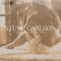 Steve Carlson: Sharing the Covers